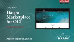 Harpo lança Marketplace com serviços exclusivos na nuvem Oracle